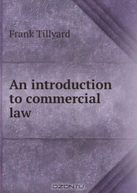 introduction to commercial law Introduction to commercial law: problems, cases and materials [howard w foss] on amazoncom free shipping on qualifying offers.
