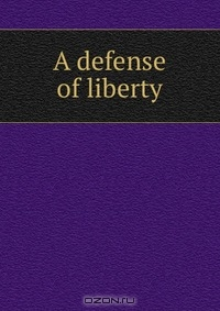 defense of liberty