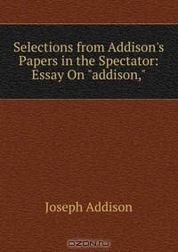 the spectator by joseph addison essay