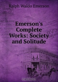 a biography and life work of ralph waldo emerson an american author