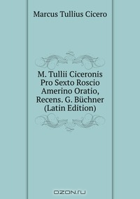 the responsibility of defending sextus roscius in pro roscio amerino by cicero Cicero's [sic] rede für sextus roscius aus ameria cicero, a hypocrite in religion cicero, clodia  the masks of rhetoric: cicero's pro roscio amerino.