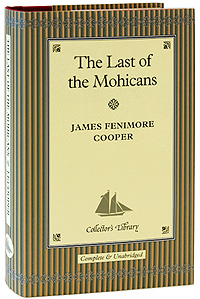 an analysis of dangerous travel in the last of the mohicans by james fenimore cooper