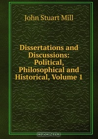 """mill essays on politics and culture Essay on political culture article shared by any given political process takes place in a unique environment related essays: article on """"political culture""""."""