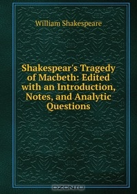 the question of tragedy or satire in macbeth by william shakespeare The tragedy of macbeth, act iii by william shakespeare complete the following questions/prompts as you read act iii cite explicit text evidence to support.
