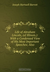 the early life and career of abraham lincoln