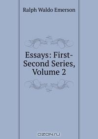 ralph waldo emerson essays first series 1841