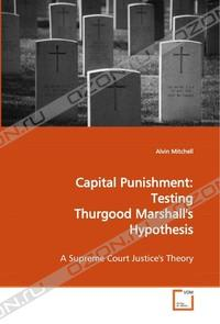 the death penalty thurgood marshall and